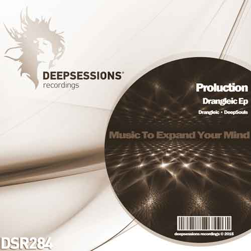 Proluction – Drangleic Ep [Deepsessions Recordings]
