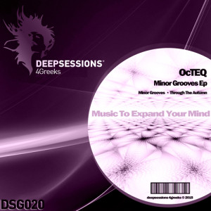 DSG020 OcTEQ – Minor Grooves Ep