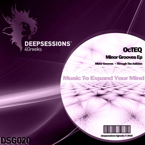DSG020 OcTEQ – Minor Grooves Ep
