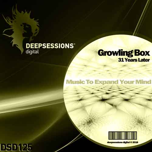 Growling Box – 31 Years Later [Deepsessions Digital]
