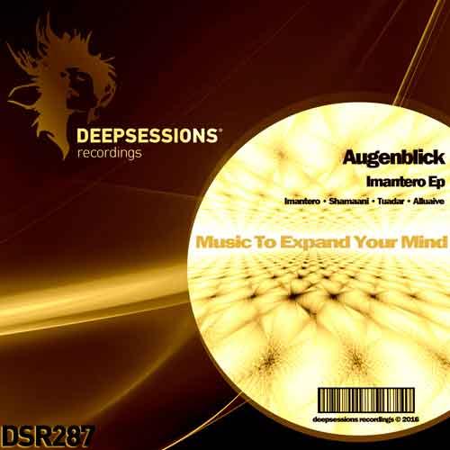 Augenblick – Imantero Ep [Deepsessions Recordings]
