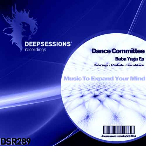 Dance Committee – Baba Yaga Ep [Deepsessions Recordings]