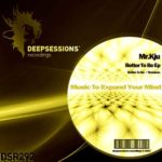 DSR292 Mr.Kju - Better To Be Ep