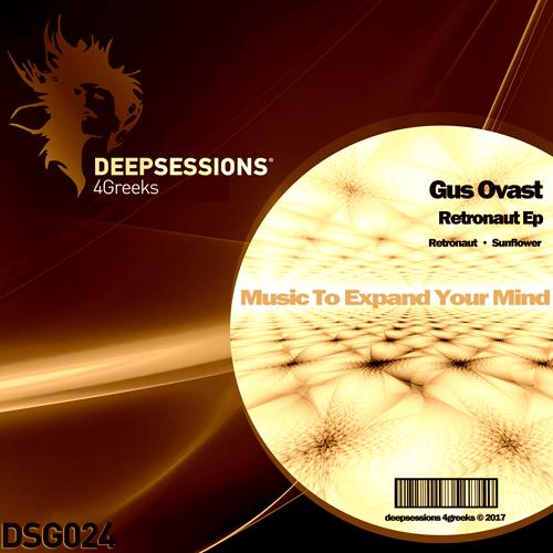 Gus Ovast – Retronaut Ep [Deepsessions 4Greeks]