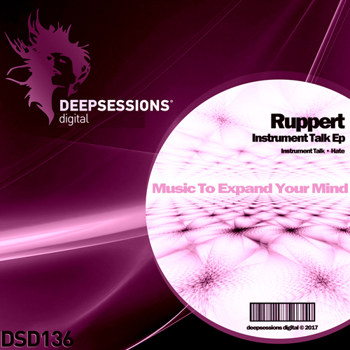 Ruppert – Instrument Talk Ep [Deepsessions Digital]