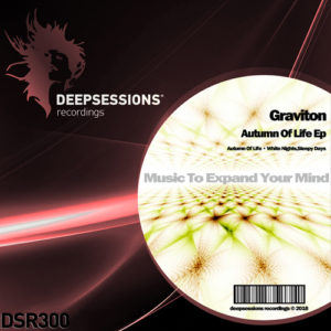 DSR300 Graviton – Autumn Of Life Ep