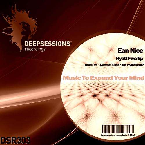 Ean Nice – Hyatt Five Ep [Deepsessions Recordings]