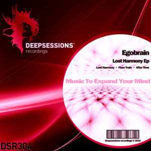 DSR304 Egobrain – Lost Harmony Ep