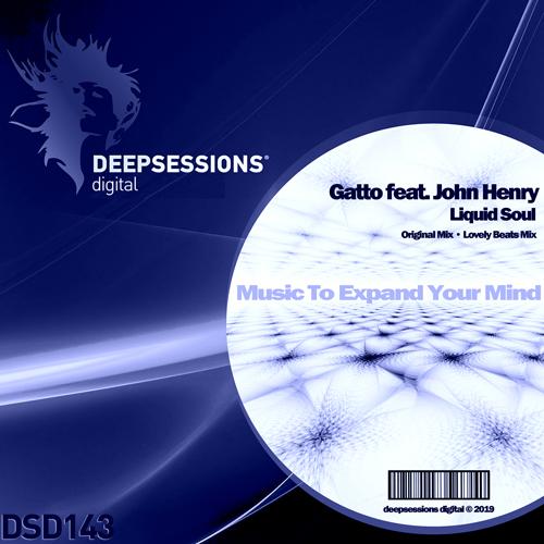 DSD143 Gatto feat. John Henry – Liquid Soul