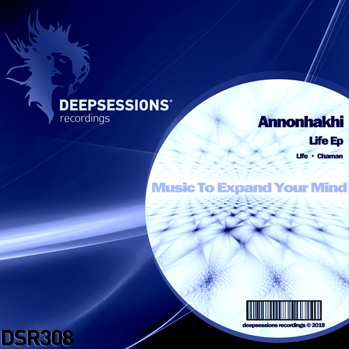 Annonhakhi – Life Ep [Deepsessions Recordings]