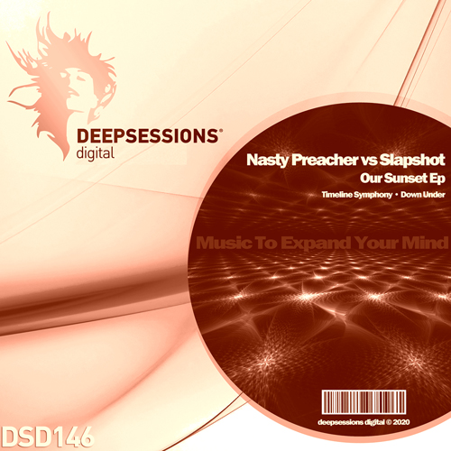 Nasty Preacher vs Slapshot – Our Sunset Ep [Deepsessions Digital]