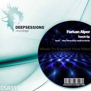 DSR310 Furkan Alper – Touch Ep