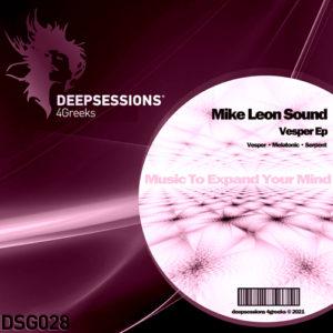 DSG028 Mike Leon Sound – Vesper Ep