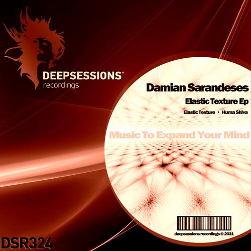 Damian Sarandeses – Elastic Texture Ep [Deepsessions Recordings]