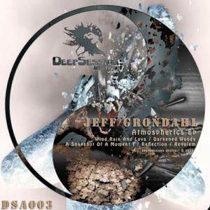 DSA003 Jeff Grondahl – Atmospherics Ep