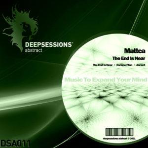 DSA011 Mattca – The End Is Near