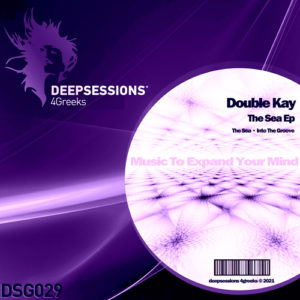 DSG029 Double Kay – The Sea Ep