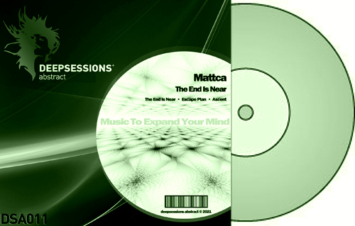 Mattca – The End Is Near [Deepsessions Abstract]