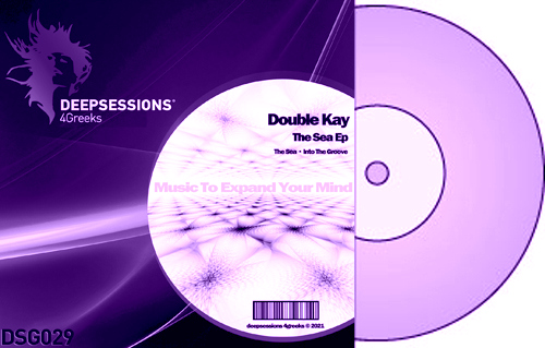 Double Kay – The Sea Ep [Deepsessions 4Greeks]
