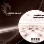 DSD157 Double Kay - Mass Psychosis