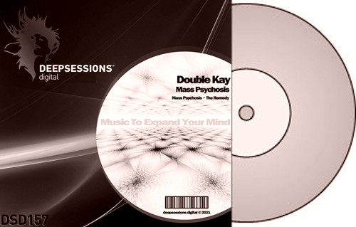 Double Kay – Mass Psychosis [Deepsessions Digital]