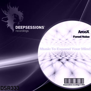 DSR333 ArcoX – Forest Noise